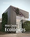 Mini casas ecológicas (Architecture Details)