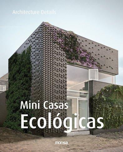 Mini casas ecológicas (Architecture Details)