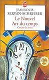 Le Nouvel Art du temps - Contre le stress - Le Livre de Poche - 13/02/2002