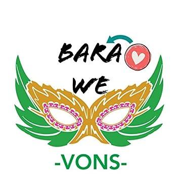 BARA WE
