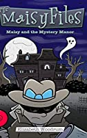 Maisy And The Mystery Manor: Large Print Hardcover Edition