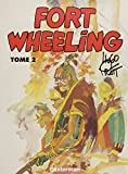 Fort Wheeling, tome 2
