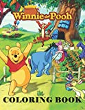 Winnie The Pooh Coloring Book: Perfect Gift For Kids Who Love Winnie The Pooh, High-Quality Of Winnie The Pooh Characters, Relax And Stress Relief