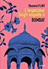 L'Inspecteur Singh enquête à Bombay par Flint