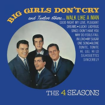 Big Girls Don't Cry and 12 Other Hits