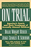 On Trial: America's Courts and Their Treatment of Sexually Abused Children