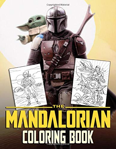 Mandalorian Coloring Book: Star Wars The Mandalorian Coloring Book with 50+ High Quality Images