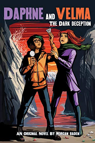 Compare Textbook Prices for The Dark Deception Daphne and Velma YA Novel #2 Media tie-in 2 Scooby-Doo Media tie-in Edition ISBN 9781338592733 by Baden, Morgan
