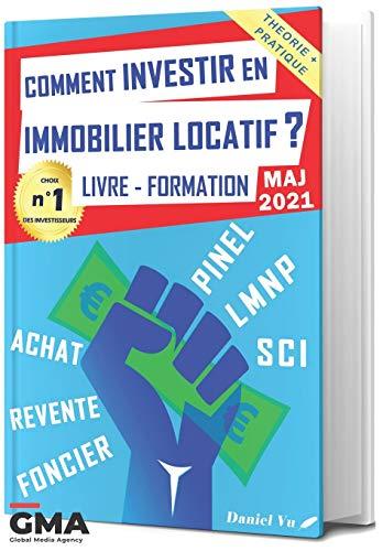 Comment INVESTIR en IMMOBILIER LOCATIF ? Livre - Formation: Pinel LMNP SCI Achat Revente Foncier