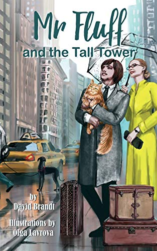 Mr. Fluff and the Tall Tower (The Adventures of Mr. Fluff, Band 1)