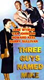 Three Guys Named Mike [VHS]