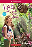 Lea Leads the Way (American Girl: Girl of the Year 2016, Book 2)