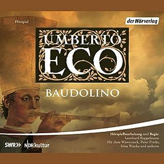 Baudolino                   Autor:                                                                                                                                 Umberto Eco                               Sprecher:                                                                                                                                 Jens Wawrczeck,                                                                                        Peter Fricke,                                                                                        Michael Habeck                      Spieldauer: 6 Std. und 6 Min.     171 Bewertungen     Gesamt 4,1