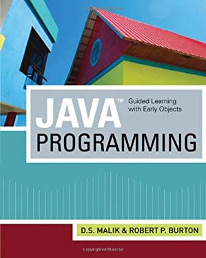 Java™ Programming: Guided Learning with Early Objects