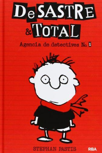 DeSastre & Total 1. Agencia de detectives.: Agencia de Detectives # 1 (FICCIÓN KIDS)