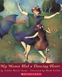 My Mama Had A Dancing Heart (Orchard Paperbacks)