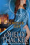 Forever His: A Time-Travel Romance (Stolen Brides Series Book 1) (English Edition)