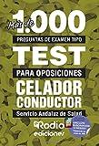 Celador Conductor. Servicio Andaluz de Salud: Más de 1.000 preguntas de examen tipo test para oposiciones
