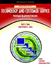 Technology and Customer Service: Profitable Relationship Building (NetEffect Series)