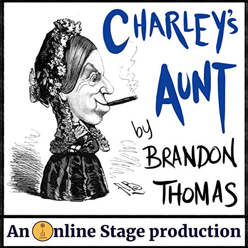 Charley's Aunt audiobook cover art