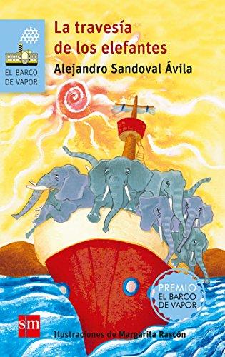La travesía de los elefantes (El Barco de Vapor Azul)