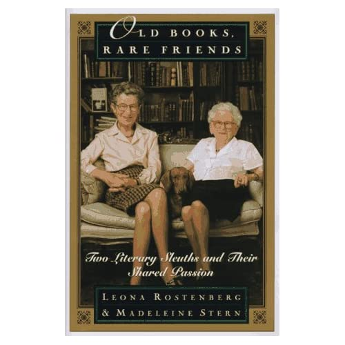 Old Books, Rare Friends: Two Literary Sleuths and Their Shared Passion