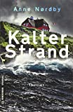 Kalter Strand: Thriller (Thriller im GMEINER-Verlag)
