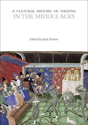 A Cultural History of Theatre in the Middle Ages (The Cultural Histories Series) (English Edition)