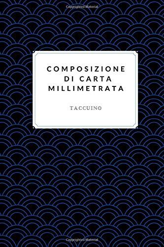 Composizione Di Carta Millimetrata Taccuino: Carta millimetrata di ingegneria Quadrati da 1 mm: taccuino di composizione matematica e scientifica per studenti