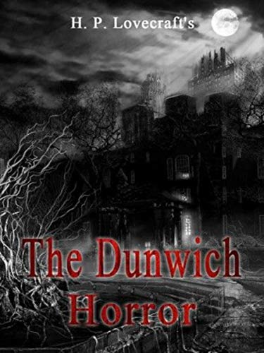 The Dunwich Horror (English Edition)