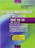 Sciences industrielles pour l'ingénieur MP, PSI, PT tout-en-un de Jean-Dominique Mosser,Jacques Tanoh,Pascal Leclercq ( 22 août 2012 ) - Dunod; Édition 2e édition (22 août 2012) - 22/08/2012