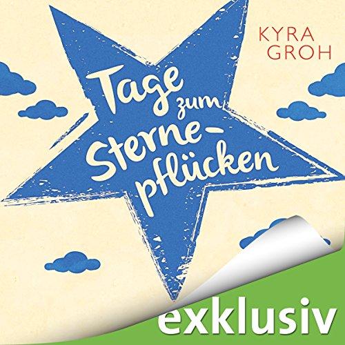 Tage zum Sternepflücken audiobook cover art