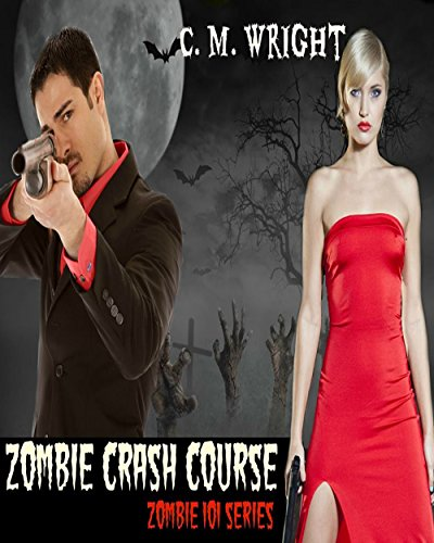 Zombie Crash Course: Zombie 101 Series (English Edition)