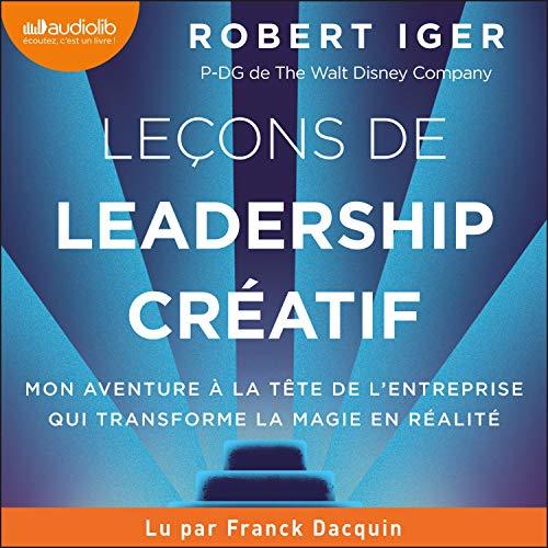 Couverture de Leçons de leadership créatif