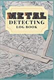 """Metal Detecting Log Book : Metal detector lined& Dotted Grid Journal: for detectorists/earth diggers/relic hunters Size 6""""X9"""" 132 pages. (Map cover set)"""