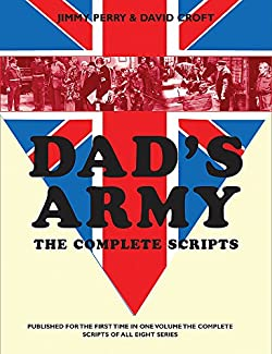 Dad's Army - The Complete Scripts