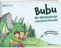 Bubu der Kletterdrache und seine Freunde