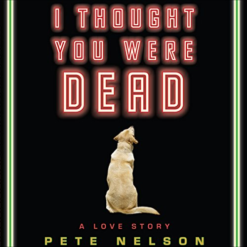 I Thought You Were Dead audiobook cover art