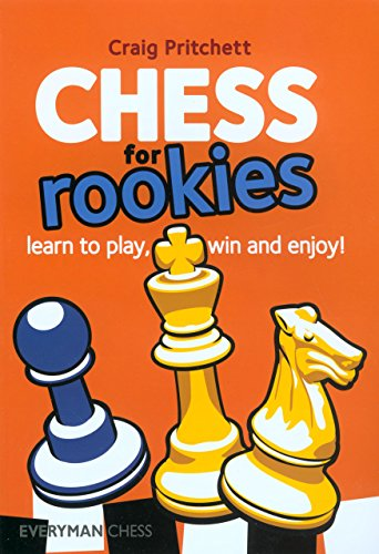 Chess for Rookies: Learn to Play, Win and Enjoy! (Everyman Chess) by Craig Pritchett (31-Jul-2009) Paperback