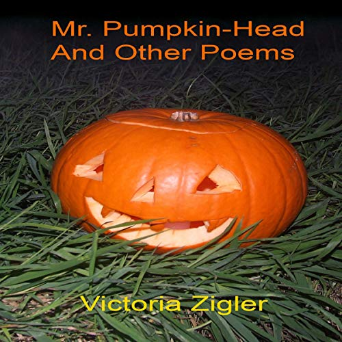Mr. Pumpkin-Head and Other Poems cover art