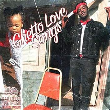 Ghetto Love Songs