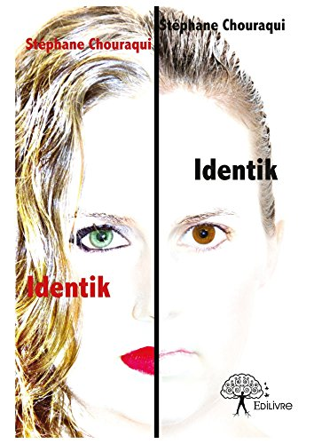 Identik (CLASSIQUE) (French Edition)