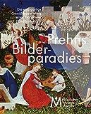 Prehns Bilderparadies: Die einzigartige Gemäldesammlung eines Frankfurter Konditormeisters