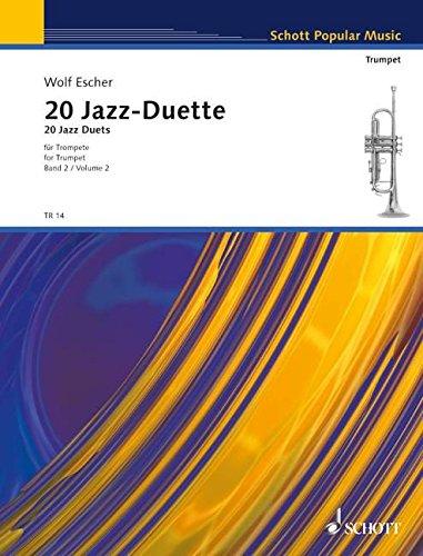 20 Jazz-Duette: für Fortgeschrittene. Vol. 2. 2 Trompeten. Spielpartitur. (La Tromba)