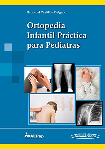Ortopedia infantil practica para pediatras