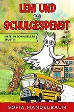 Leni und das Schulgespenst: Hilfe, im Schulkeller spukt´s! (German Edition)