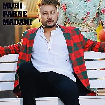 Muhi Parne Madani