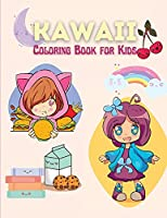 Kawaii Coloring Book for Kids: 40 Fun and Relaxing Kawaii Coloring Pages