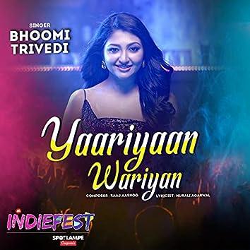"""Yaariyaan Wariyan (From """"Indiefest"""")"""