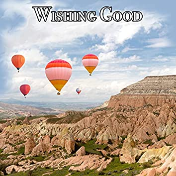 Wishing Good